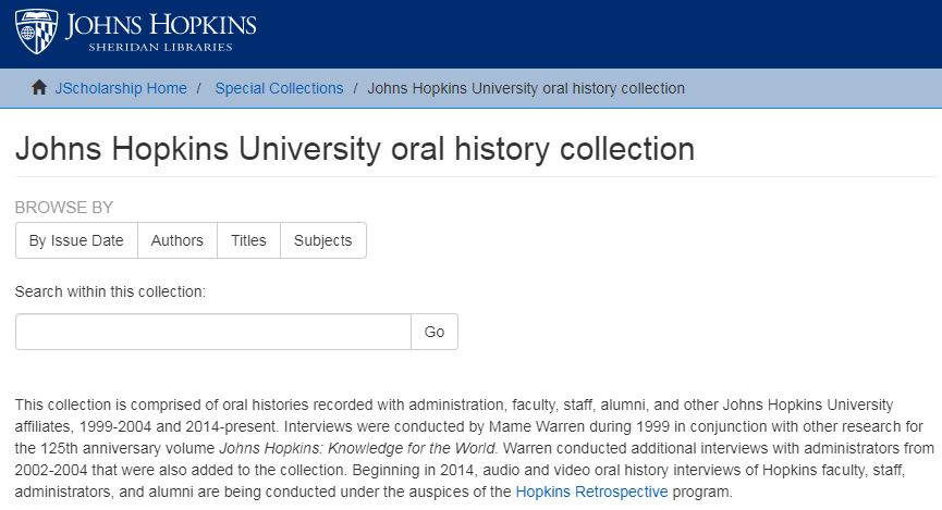 JScholarship link to the Johns Hopkins University oral history collection