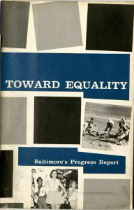 "Scan of ""Toward Equality: Baltimore's Progress Report"""