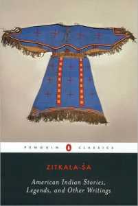 Cover of Zitkála-Šá, American Indian Stories. Penguin Classics, 2003.