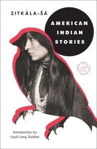 Cover of Zitkála-Ša, American Indian Stories by Zitkála-šá. Modern Library, 2019.